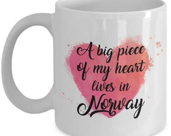 Norwegian Mug - A big piece of my heart lives in Norway -  Coffee Mug - Unique Gift for Norwegian