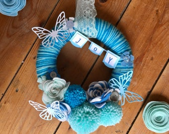 Joy Wreath, Spring Wreath, Wool Wrapped Wreath, Blue, Felt Flowers, PomPoms, Butterfly, Butterflies, Buttons, Special Gift,New Home,Birthday