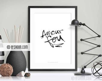Amour Fou Print, Mad Love Print, Wall Decor, Digital Art, French, Paris, Fashion Design, Typography, Black & White, High Quality Print, Gift