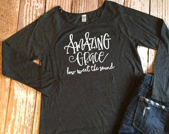 Amazing Grace How Sweet The Sound Ladies Shirt