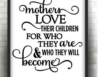 Mothers love their children  * Printable 8 x 10  print   Instant Download /  1 j peg