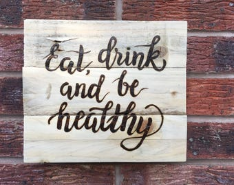 Wall sign - eat, drink and be healthy
