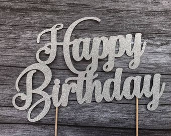 Happy Birthday Cake Topper - Silver or Gold Topper, Script Cake Topper, Birthday, Cake Banner, Party supplies