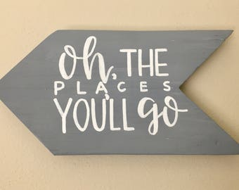 Oh, the places you'll go Pallet Arrow
