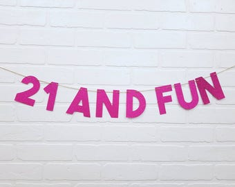 21 and Fun Banner | 21 and Fun Birthday Banner | Finally 21 | Finally Legal | Finally 21 | Finally 21 Banner | 21 Birthday Banner | 21st