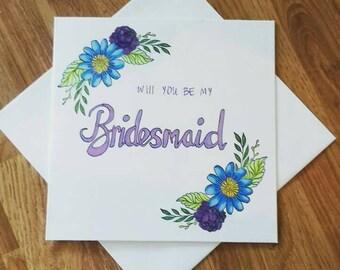 Will you be my bridesmaid card, bridal card, bridesmaid card, floral card, painted card, wedding stationery,