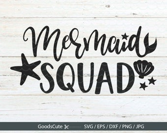 Mermaid Squad SVG Mermaid  SVG Mermaid Life SVG Cilpart Vector for Silhouette Cricut Cutting Machine Design Download Print