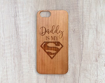 Daddy Is My Superman - Personalised Wooden Phone Case