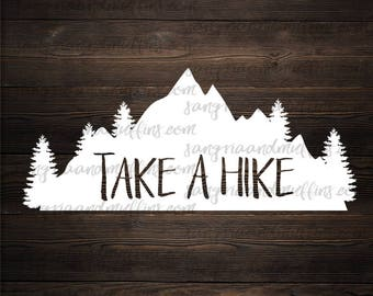 Take A Hike Mountains Decal - car, window, laptop, tablet, decal -Mountain Decal, Hiking Decal, Forest Decal, Hiking Gift, Outdoors