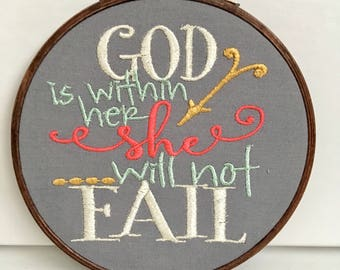 God is within her She will not fail- embroidery