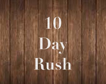 10 Day Rush Production Add-On