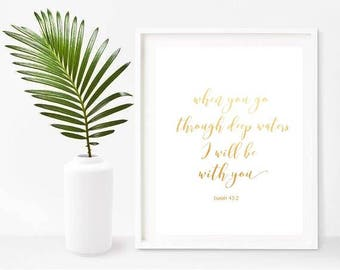 When You Go Through Deep Waters, Christian Home Decor,  Bible Verse Print, Printable Art, Instant Download, Wall Decor