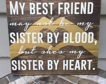 Best Friend Sign, Sister Sign, Sister by Blood