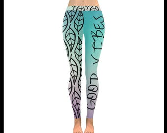 We Love Good Vibes Low Rise Leggings