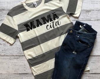 Mamacita T-Shirt / Mama Shirt / Mom Shirts / Gifts For Her/ Gifts For Mom / Graphic Tee / Graphic T-Shirt / Mama T-Shirt / Mama Cita Shirt