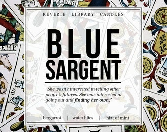 Blue Sargent ~ Raven Cycle ~ 4 oz ~ Soy Candle for Bibliophiles