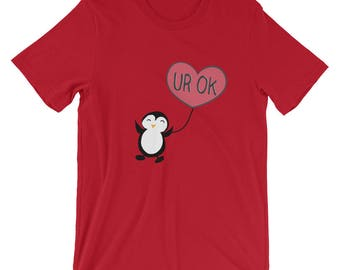 Cute Valentine Shirt, Cute penguin ur ok, Love Quote, Funny Valentine Shirt, Funny Valentine, Valentines Shirt, Valentines fun, gift for her
