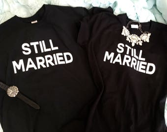 Still Married Anniversary Couple Set!