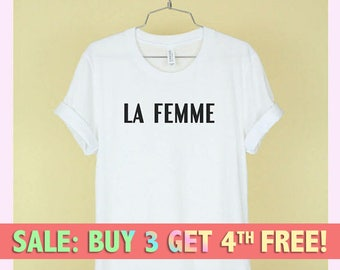 LA FEMME Shirt Unisex Tee Womens Mens Short Sleeve Crew Neck Soft Cotton T Shirts With Sayings Funny Cute White Black Grey