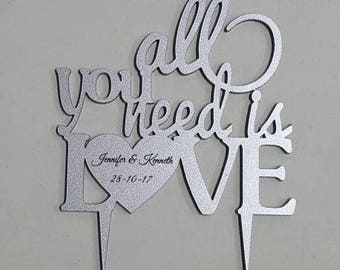 Cake topper - Silver acrylic - Personalised - All you need is love