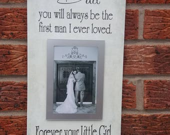Wedding dad you will always be the first person personlized Wooden frame