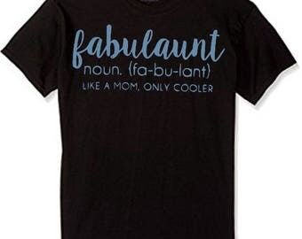 Fabul-AUNT Shirt