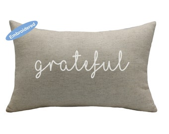 Pillow Covers Embroidered Grateful,housewarming gift,Mother's Day Gift,newly married gifts, new homegift,Saying Pillowcase,thanksgiving gift