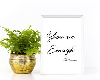 Printable Inspirational Wall Art, You are enough, Law of Attraction, Motivational, The Universe, God, Home Decor, Living Room, College Dorm