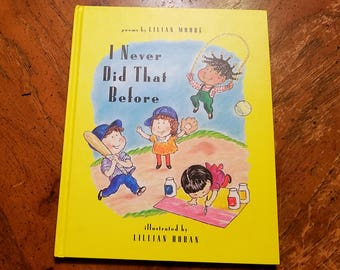 I Never Did That Before by Lilian Moore and Lillian Hoban