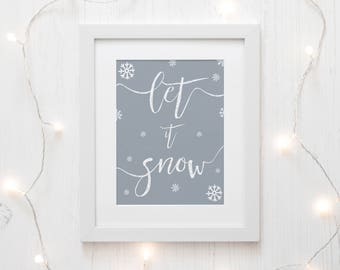 Let it Snow Sign - Christmas Printable - Christmas Decorations - Winter Printable - Christmas Gifts - Christmas Decor - Neutral Christmas
