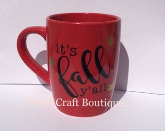 Coffee Mug | Mom Gift | New Mom Gift | Funny Gift |  Gift Idea | Coffee Cup | It's Fall Y'all