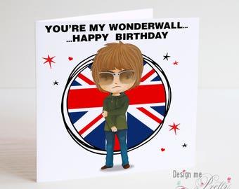 Liam Gallagher Birthday Card - Oasis - Wonderwall
