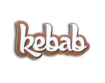 Kebab - Kebab sign, Shop sign, Wall signs, Food signs, Wooden signs, Signs kitchen, Kebab restaurant decor   Tropparoba - 100% made in Italy