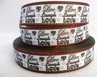 """SALE Live Laugh Love on 1"""" Grosgrain Ribbon by the yard. Choose 3/5/10 yards. Perfect for Wedding Favors"""