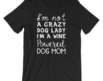Not A Crazy Dog Lady T-Shirt