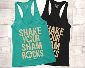 St Patricks Day Shirt, Shake Your Shamrocks Tank Top, St Paddys Day Tee, Shamrock, Leprachaun Shirt, Women Shirt. Drinking, Irish Clover,