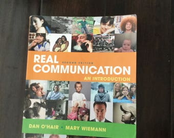 Real Communication An Introduction Second Edition Book