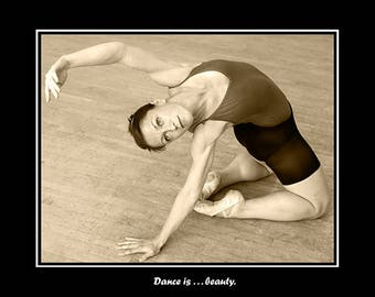 Dance is . . . Beauty. Fine art poster. Large ballerina poster, dance, wall art, black and white photography.