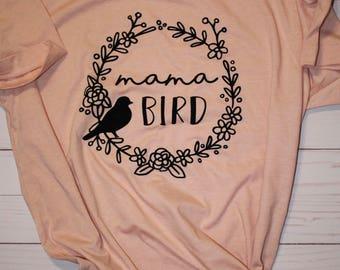 Mama Bird Shirt