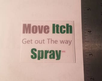 Move itch Get Out the way sticker