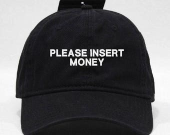 Please Insert Money Hat