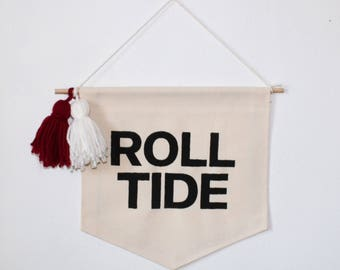 Roll Tide // Wall Banner