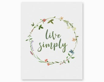 LIVE SIMPLY, Farmhouse Quote, Digital Printable, Farmhouse Decor, Country Decor, Rustic Decor, New Home Gift, Watercolor, Instant Download