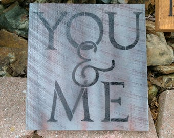 "Rustic ""You & Me"" Sign"