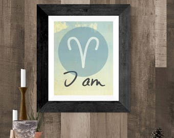 Zodiac Gift Aries, Printable Wall Art, Aries Printable Poster, I Am, Aries Art Idea, Aries Gift, Room Decor Aries, 8x10 DIY Aries Art Print