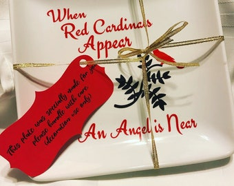 "6in x 6in Red Cardinals plate ""when Red Cardinals appear an Angel is Near"""