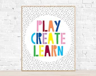 Play Create Learn Playroom Print - Kids Room Decor - Playroom Poster - Classroom Art - Colorful Nursery Art - Art for Kids - Craft Room Sign