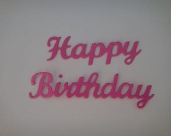 "Cut out ""Happy Birthday"" in 2 parts dark pink"