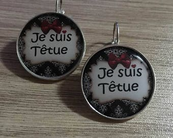 "Silver earrings ""I'm stubborn"" substrate"
