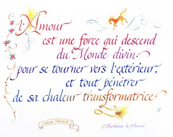 """Calligraphy in color """"Love is a force"""""""